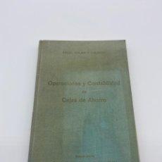 Libros de segunda mano de Ciencias: OPERACIONES Y CONTABILIDAD DE CAJAS DE AHORRO - ÁNGEL GALÁN Y GALINDO 1969. Lote 268979064