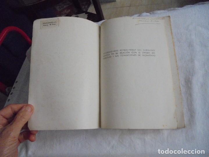 Libros de segunda mano: POSIBILIDADES PETROLIFERAS DEL SUBSUELO ESPAÑOL.JOSE MARIA RIOS .EDITORIAL ALHAMBRA MADRID 1958 - Foto 2 - 268987929