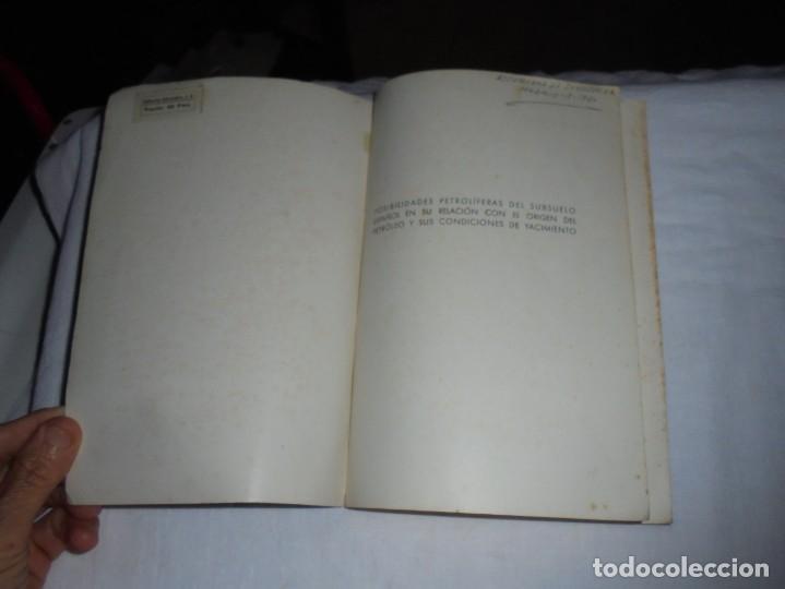 Libros de segunda mano: POSIBILIDADES PETROLIFERAS DEL SUBSUELO ESPAÑOL.JOSE MARIA RIOS .EDITORIAL ALHAMBRA MADRID 1958 - Foto 3 - 268987929