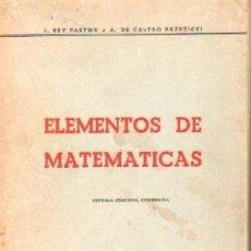 Libros de segunda mano de Ciencias: ELEMENTOS DE MATEMATICAS. A-MAT-518. Lote 269051313