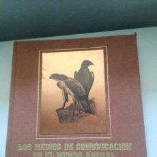 Libros de segunda mano: LOS MEDIOS DE COMUNICACION EN EL MUNDO ANIMAL COSME MORILLO EDITADO CYR CONSULTIN 1978.. Lote 269093143