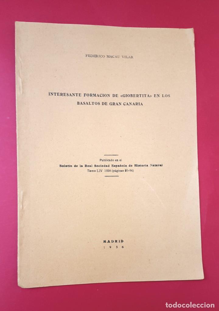 FORMACIÓN DE GIOBERTITA EN LOS BASALTOS DE GRAN CANARIA - 1956 - FEDERICO MACAU VILAR (Libros de Segunda Mano - Ciencias, Manuales y Oficios - Paleontología y Geología)