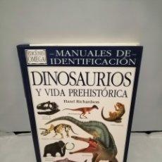 Libros de segunda mano: DINOSAURIOS Y VIDA PREHISTÓRICA (MANUALES DE IDENTIFICACIÓN). Lote 269199348