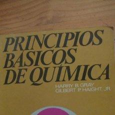 Libros de segunda mano de Ciencias: PRINCIPIOS BÁSICOS DE QUÍMICA GRAY, HARRY B. ; HAIGHT JR., GILBERT P. REVERTE. 1976. Lote 269417503