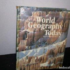 Libros de segunda mano: 27- INGLÉS - WORLD GEOGRAPHY TODAY, TEACHER'S ANNOTATED EDITION / GEOGRAFÍA DEL MUNDO. Lote 269504148