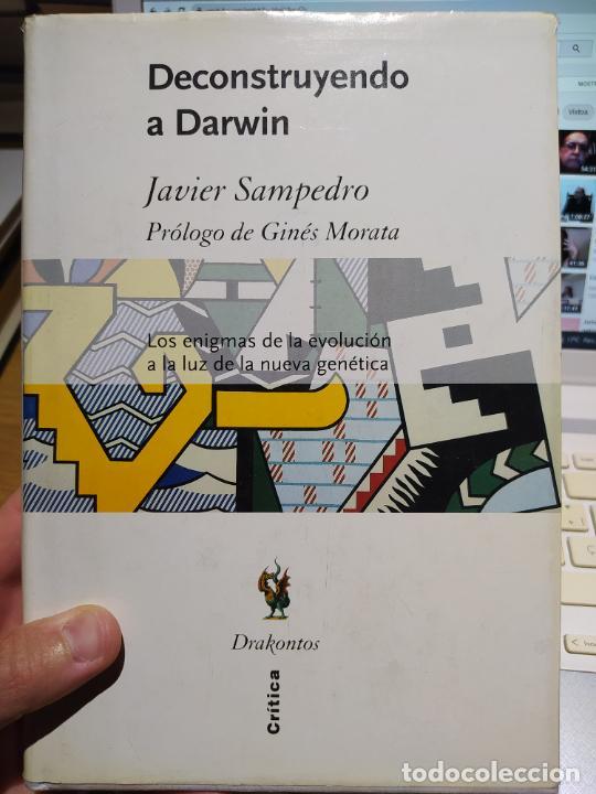 DECONSTRUYENDO A DARWIN SAMPEDRO, JAVIER PUBLICADO POR CRITICA, 2002 (Libros de Segunda Mano - Ciencias, Manuales y Oficios - Biología y Botánica)