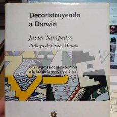 Libros de segunda mano: DECONSTRUYENDO A DARWIN SAMPEDRO, JAVIER PUBLICADO POR CRITICA, 2002. Lote 269743383