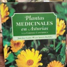 Libros de segunda mano: PLANTAS MEDICINALES EN ASTURIAS Y LA CORNISA CANTABRICA. JUAN JOSE LASTRA Y LUIS IGNACIO BACHILLER.. Lote 269949023
