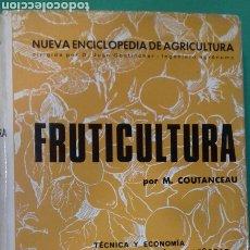 Libros de segunda mano: M. COUTANCEAU: FRUTICULTURA. NUEVA ENCICLOPEDIA DE AGRICULTURA. EDICIONES DE OCCIDENTE, 1965 1ª ED.. Lote 270170503