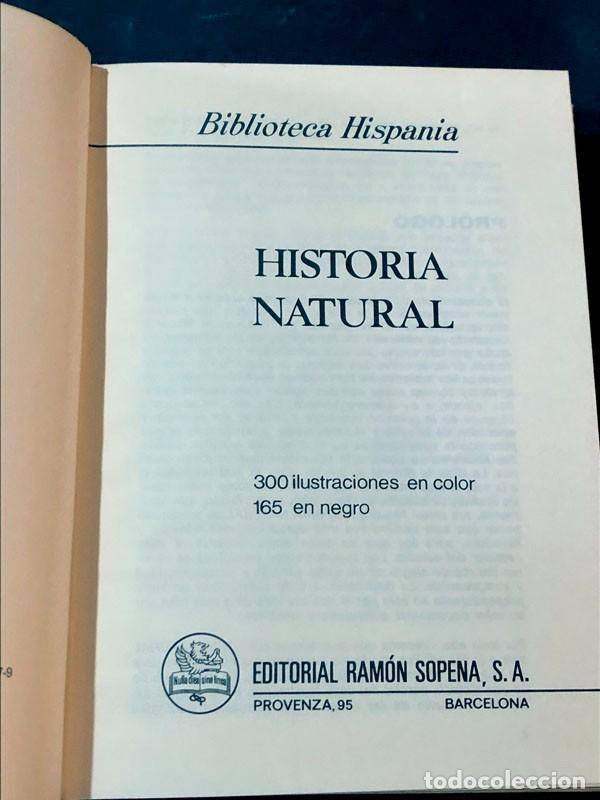 Libros de segunda mano: HISTORIA NATURAL / RAMÓN SOPENA / BIBLIOTECA HISPANIA ILUSTRADA / AÑO 1978 - Foto 2 - 270403933