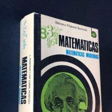 Libros de segunda mano de Ciencias: MATEMÁTICAS MODERNAS / LUIS POSTIGO / RAMÓN SOPENA / BIBLIOTECA HISPANIA ILUSTRADA / AÑO 1978. Lote 270404288