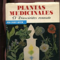 Livres d'occasion: P. FONT QUER. PLANTAS MEDICINALES. EL DIOSCÓRIDES RENOVADO. ED. LABOR 1980. TAPA DURA. Lote 270535028