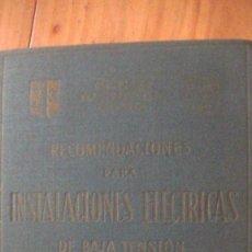 Libros de segunda mano de Ciencias: RECOMENDACIONES PARA INSTALACIONES ELÉCTRICAS DE BAJA TENSIÓN GRAU CUADRADA,J.M. BARCELONA 1958. Lote 270633383