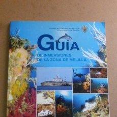Libros de segunda mano: GUIA DE INMERSIONES DE LA ZONA DE MELILLA.....FOTOGRAFIAS...INTERESANTE BUCEADORES.... Lote 270913043