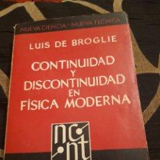 Libros de segunda mano de Ciencias: CONTINUIDAD Y DISCONTINUIDAD EN FISICA MODERNA DE 1957. Lote 272776133