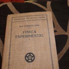 Libros de segunda mano de Ciencias: FISICA EXPERIMENTAL I, EDITORIAL LABOR DE 1947. Lote 272777263