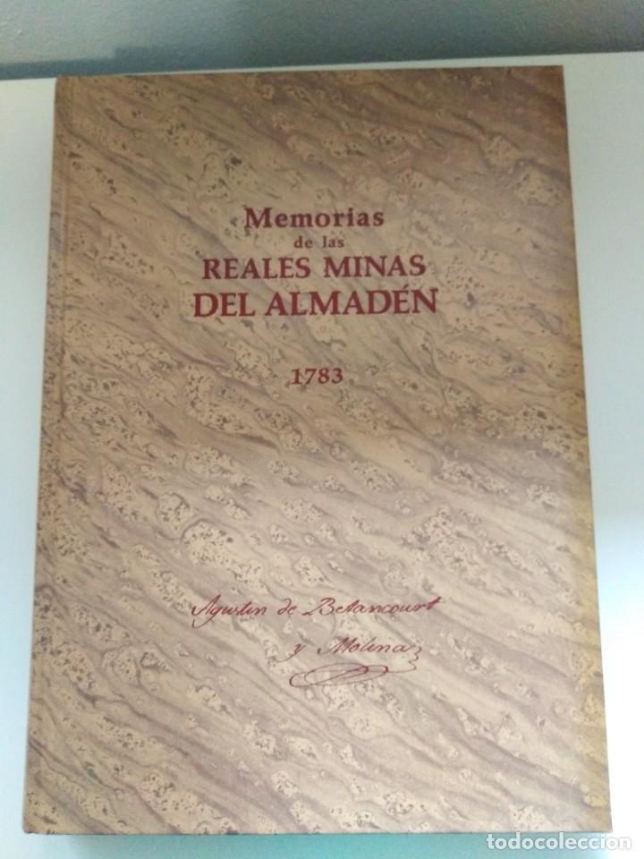 MEMORIAS DE LAS REALES MINAS DEL ALMADEN 1783 AGUSTIN DE BETANCOURT Y MOLINA (Libros de Segunda Mano - Ciencias, Manuales y Oficios - Paleontología y Geología)