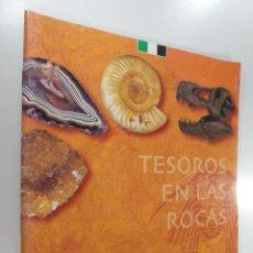 Libros de segunda mano: TESOROS EN LAS ROCAS EXPOSICIÓN ITINERANTE DEL MUSEO GEOMINERO. Lote 274588548