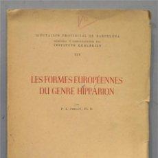 Libros de segunda mano: LES FORMES EUROPEENNES DU GENNRE HIPPARION. CIRLOT. Lote 275901973