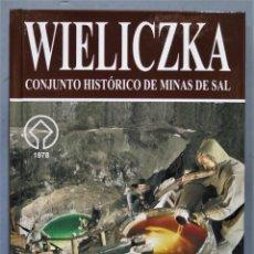 Libros de segunda mano: WIELIZCKA. CONJUNTO HISTORICO DE MINAS DE SAL. PODLECKI. Lote 276395213