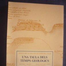 Livros em segunda mão: O. RIBA - S. REGUANT - M. TARRADELL: - UNA TAULA DELS TEMPS GEOLÒGICS - (BARCELONA, 1986). Lote 276566858