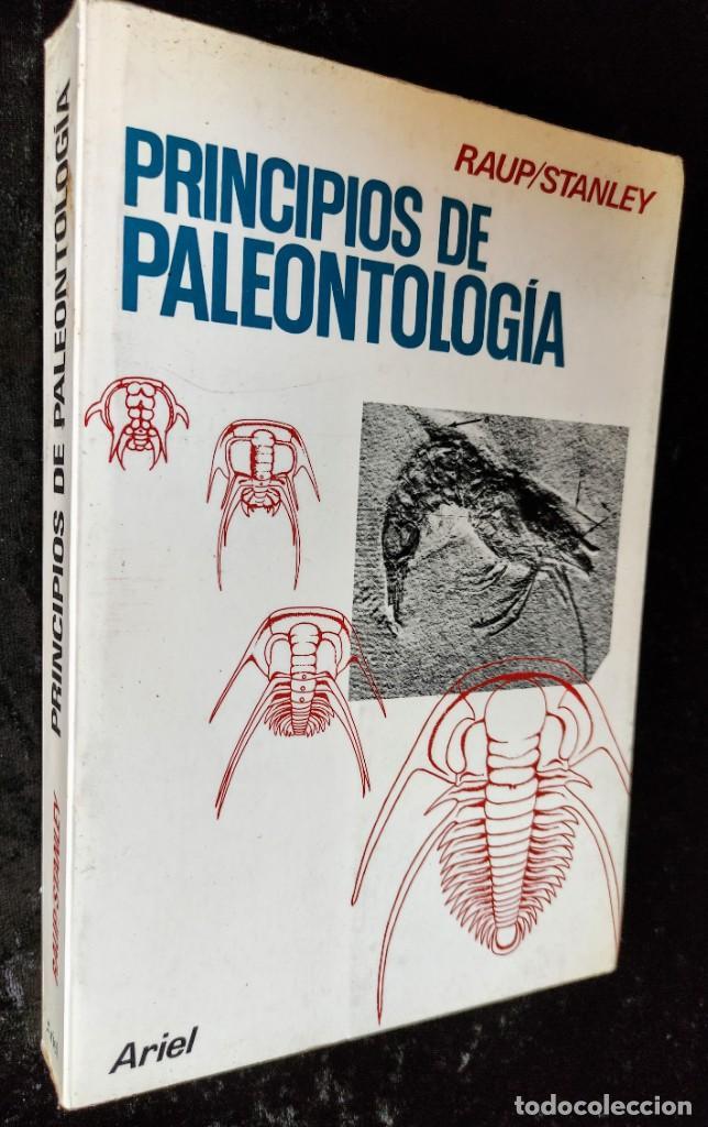 Libros de segunda mano: PRINCIPIOS DE PALEONTOLOGIA - RAUP - STANLEY - ARIEL - Foto 2 - 276638078