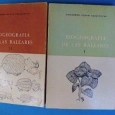 Libros de segunda mano: BIOGEOGRAFÍA DE LAS BALEARES TOMO I Y II - GUILLERMO COLOM CASASNOVAS. Lote 276659603
