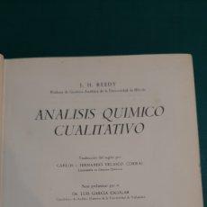 Libros de segunda mano de Ciencias: ANÁLISIS QUÍMICO CUALITATIVO J.H.REEDY TRADUCIDO DR.LUIS GARCÍA ESCOLAR VALLADOLID 1950. Lote 276730578