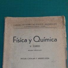 Libros de segunda mano de Ciencias: FISICA Y QUÍMICA 5 CURSO MIGUEL CATALÁN Y ANDRÉS LEÓN BALMES LUGO. Lote 276732458