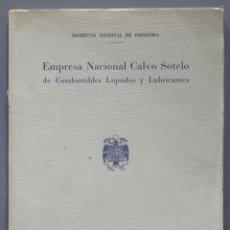 Libros de segunda mano: EMPRESA NACIONAL CALVO SOTELO DE COMBUSTIBLES Y LUBRICANTES. 1959. Lote 277008313