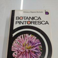 Libros de segunda mano: BOTÁNICA PINTORESCA. P. FONT QUER. BIBLIOTECA HISPANIA ILUSTRADA. EDITORIAL RAMÓN SOPENA 1960. Lote 277011483