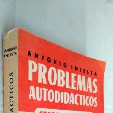 Libros de segunda mano de Ciencias: PROBLEMAS AUTODIDÁCTICOS. GRADO ELEMENTAL. ANTONIO INIESTA. AFRODISIO AGUADO, 1964.. Lote 277074068