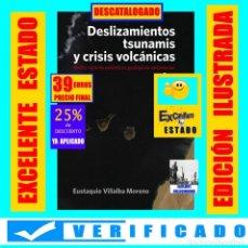 Libros de segunda mano: DESLIZAMIENTOS TSUNAMIS Y CRISIS VOLCÁNICAS - MEDIO SIGLO DE POLÉMICAS GEOLÓGICAS EN CANARIAS - 39€. Lote 277095613