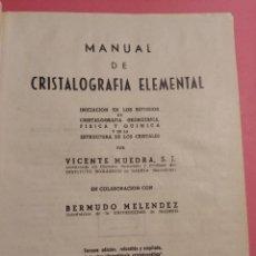 Libros de segunda mano de Ciencias: MANUAL DE CRISTALOGRAFÍA ELEMENTAL 1960. Lote 277102743