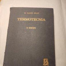 Libros de segunda mano de Ciencias: TERMOTECNIA M. CLAVER SALAS EDITORIAL DOSAT 1963. Lote 277102768
