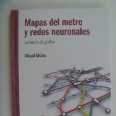 Libros de segunda mano de Ciencias: EL MUNDO ES MATEMATICO: MAPAS DEL METRO Y REDES NEURONALES, TEORIA DE GRAFOS. CLAUDI ALSINA, 2010. Lote 277113183