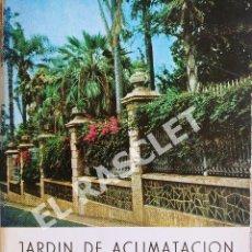 Libros de segunda mano: JARDIN DE ACLIMATACION DE LA OROTAVA - TENERIFE - ISLAS CANARIAS. Lote 277140303