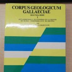 Livros em segunda mão: CORPUS GEOLOGICUM GALLAECIAE. SEGUNDA SERIE - MARTINEZ CATALAN, JOSÉ RAMÓN. 1982. Lote 277169368