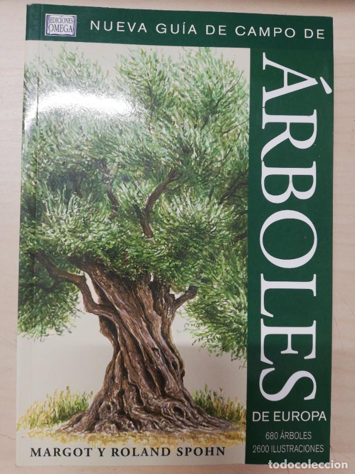 ARBOLES DE EUROPA.NUEVA GUIA DE CAMPO (GUIAS DEL NATURALISTA-ARBOLES Y ARBUSTOS). SPOHN. 2011 (Libros de Segunda Mano - Ciencias, Manuales y Oficios - Biología y Botánica)