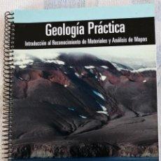 Libros de segunda mano: GEOLOGÍA PRÁCTICA INTRODUCCIÓN AL RECONOCIMIENTO DE MATERIAL Y ANÁLISIS DE MAPAS PEARSON MANUEL POZO. Lote 277250638