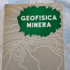 Libros de segunda mano: GEOFISICA MINERA D. S. PARASNIS 1971 PARANINFO. Lote 277252518