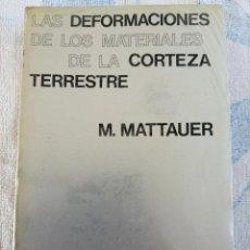 Livros em segunda mão: LAS DEFORMACIONES DE LOS MATERIALES DE LA CORTEZA TERESTRE M. MATTAUER 1976 EDICIONES OMEGA. Lote 277253673