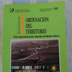 Libros de segunda mano: ORDENACION DEL TERRITORIO DOMINGO GÓMEZ OREA INGENIERIA GEOAMBIENTAL EDITORIAL AGRICOLA ESPAÑOL 1994. Lote 277254668