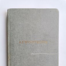 Libros de segunda mano de Ciencias: LUMINOTECNIA CARLO CLERICI 1966. Lote 277430978