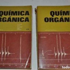 Libros de segunda mano de Ciencias: QUÍMICA ORGÁNICA. TOMOS I Y II. DOS TOMOS. NORMAN L. ALLINGER Y OTROS . 1965. Lote 277431343