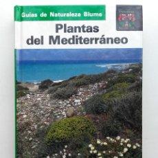 Livros em segunda mão: PLANTAS DEL MEDITERRANEO - GUIAS DE NATURALEZA BLUME - 1989. Lote 277443793