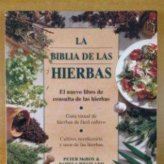 Libros de segunda mano: LA BIBLIA DE LAS HIERBAS / PETER MCHOY & PAMELA WESTLAND / 1998. KONEMANN. Lote 277444333