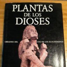 Libros de segunda mano: PLANTAS DE LOS DIOSES.ORIGENES DEL USO DE LOS ALUCINOGENOS.RICHARD EVANS,ALBERT HOFMANN,1982,191 PAG. Lote 277590278