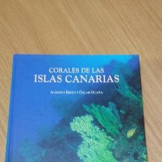 Libros de segunda mano: CORALES DE LAS ISLAS CANARIAS. Lote 277600973