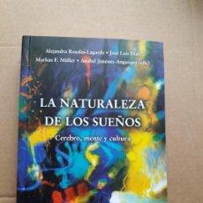 Libros de segunda mano: LA NATURALEZA DE LOS SUEÑOS: CEREBRO, MENTE Y CULTURA,JOSE LUIS DIAZ. Lote 277620448